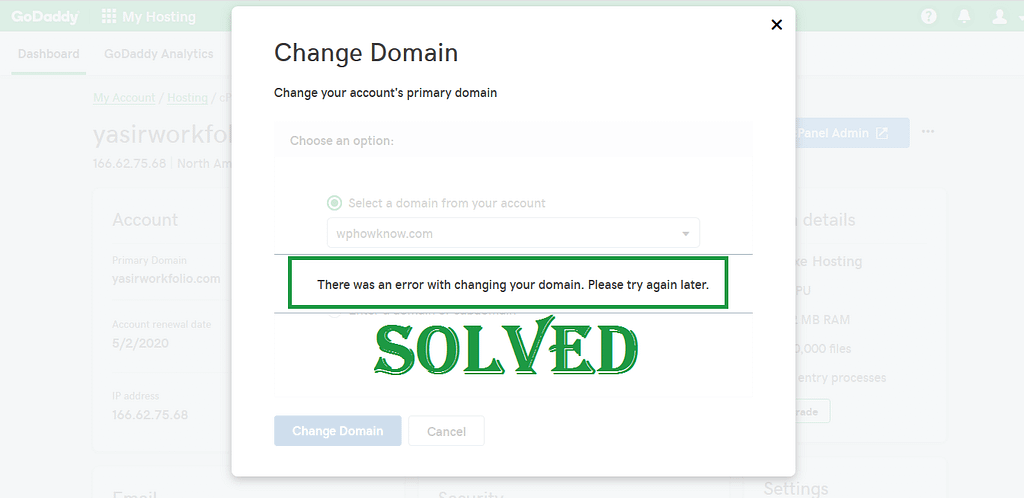 SOLVED - There was an error with changing your domain. Please try again later. GoDaddy