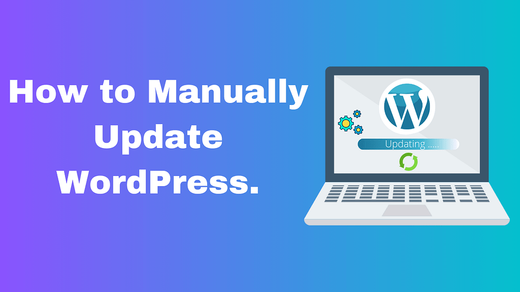 How to Manually Update WordPress